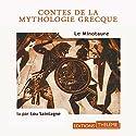 Le Minotaure Hörbuch von Nathaniel Hawthorne Gesprochen von: Lou Saintagne