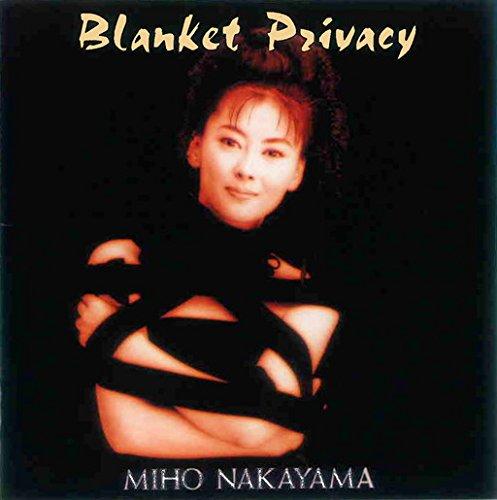 中山美穂 / Blanket Privacy