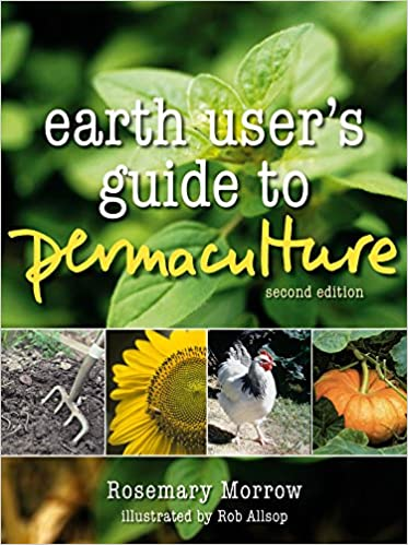 Earth users guide to permaculture rosemary morrow amazon fandeluxe Image collections