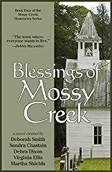 Blessings Of Mossy Creek (The Mossy Creek Series Book 4)