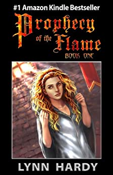 Prophecy of the Flame: Book One by [Hardy, Lynn]