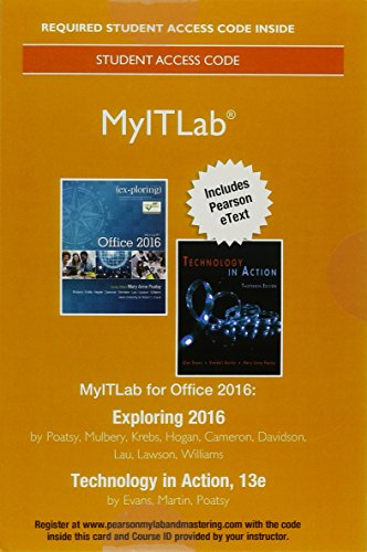 Mylab It with Pearson Etext -- Access Card -- For Exploring 2016 with Technology in Action