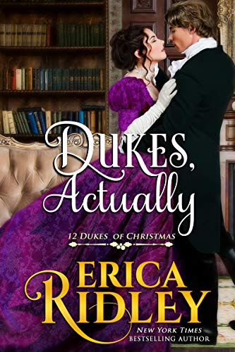 Dukes, Actually (12 Dukes of Christmas Book 5) by [Ridley, Erica]