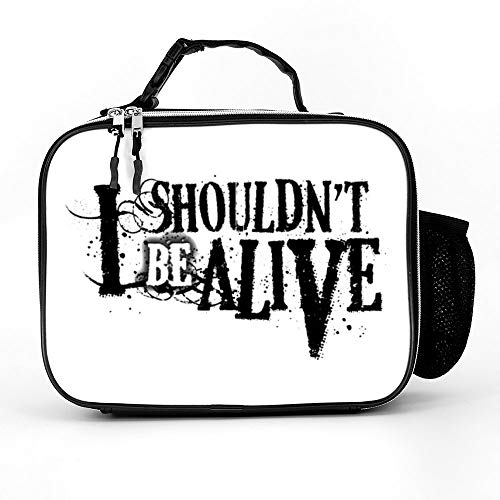 Shishuquan I Shouldn't Be Alive Leakproof Insulated Reusable Cooler Lunch Bag - Durable Compact Office Work School Lunch Box for Women,Men and Kids