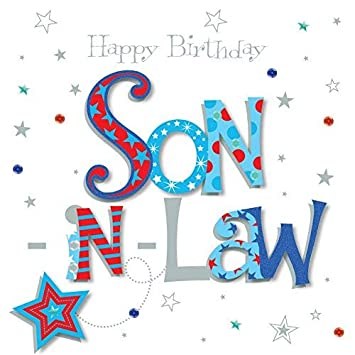 Son In Law Happy Birthday Greeting Card By Talking Pictures Cards Amazoncouk Office Products