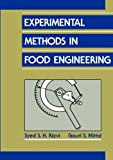Experimental Methods in Food Engineering, Rizvi, Syed S. H. and Mittal, Gauri S., 0442008864