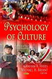 Psychology of Culture, Graham R. Hayes and Michael H. Bryant, 1622572742