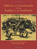 Patterns and Ceremonials of the Indians of the Southwest, Ira Moskowitz and John Collier, 0486286924