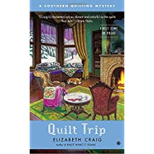 Quilt Trip: A Southern Quilting Mystery