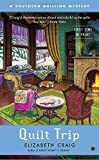 quilt book fiction - Quilt Trip: A Southern Quilting Mystery