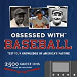 Obsessed with...Baseball: Test Your Knowledge of the America's Pastime