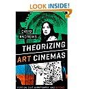Theorizing Art Cinemas: Foreign, Cult, Avant-Garde, and Beyond