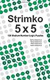 Strimko 5x5: 150 Medium Number Logic Puzzles