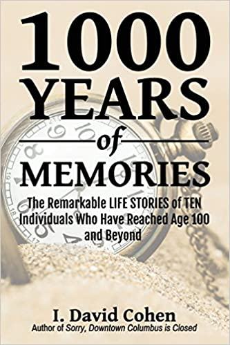 1000 Years Of Memories The Remarkable Life Stories Of Ten