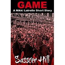 GAME (Nikki Latrelle Racing Mysteries)
