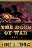 The Dogs of War: 1861