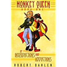 Of Introductions And Abductions: Monkey Queen Book One