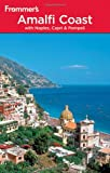 The Amalfi Coast with Naples, Capri and Pompeii, Alessandra de Rosa and Bruce Murphy, 0470497343