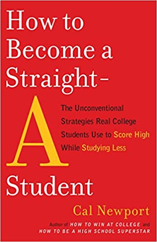 Amazon Com How To Become A Straight A Student The Unconventional