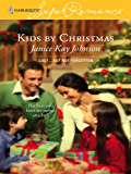 Kids by Christmas (Lost...But Not Forgotten Book 3)