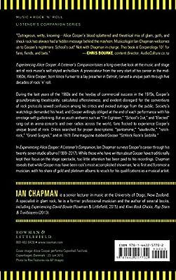 54200b0a21bb3 Experiencing Alice Cooper: A Listener's Companion: Ian Chapman ...