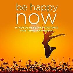 Be Happy NOW