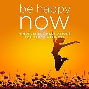Be Happy NOW Speech