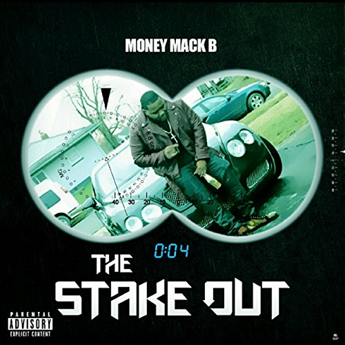 Stake Out [Explicit]