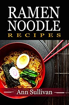 Download for free Ramen Noodle Recipes