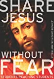 img - for Share Jesus Without Fear: Students Reaching Students book / textbook / text book