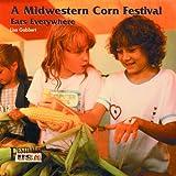A Midwestern Corn Festival, Lisa Gabbert, 0823953416