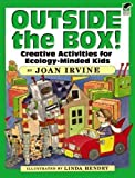 img - for Outside the Box!: Creative Activities for Ecology-Minded Kids (Dover Children's Activity Books) book / textbook / text book