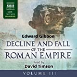 3: The Decline and Fall of the Roman Empire, Volume III