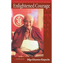 Enlightened Courage: An Explanation of the Seven-Point Mind Training
