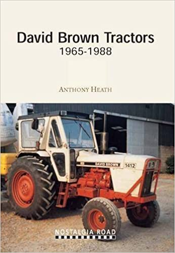 David Brown Tractors 1965-1988 (Nostalgia Road) by Heath, Anthony J. (2012)