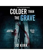 Colder than the Grave: A Scottish Murder Mystery: DCI Logan Crime Thrillers, Book 12