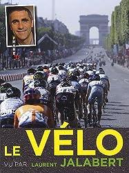 Le vélo vu par Laurent Jalabert