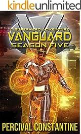 Vanguard: Season Five: A Superhero Adventure