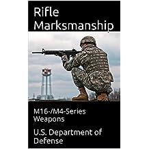 Rifle Marksmanship: M16-/M4-Series Weapons