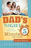 Dad's Night, Trina Boice, 146211041X