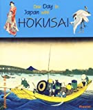 One Day in Japan with Hokusai (Adventures in Art and Architecture)