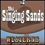 The Singing Sands | Steve Frazee