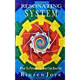 Resonating System: What To Perceive So You Can Receive! (Resonation Realm)