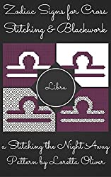Libra Zodiac Cross Stitch and Blackwork Pattern Set (Zodiac Sign Patterns for Cross Stitching and Blackwork Book 9)