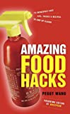 Trick out your foodMacGyver your way to a killer meal with the clever ideas, simple tricks, and lightning-fast food fixes in Amazing Food Hacks. If you don't have time to cook, don't like to cook, or don't know how to turn on your oven but love to ea...