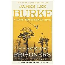 Heaven's Prisoners (Dave Robicheaux Mysteries (Paperback))