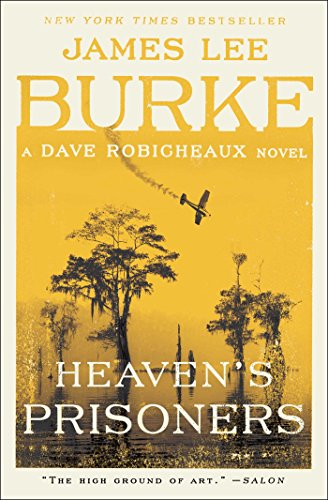 Book cover from Heavens Prisoners (Dave Robicheaux Mysteries (Paperback)) by James Lee Burke