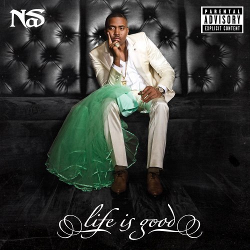 Nas - Life Is Good [explicit] - Zortam Music