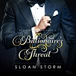 Billionaire's Threat: Never Never Man Series, Book 4 | Sloan Storm