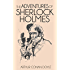 The Adventures of Sherlock Holmes (Illustrated) (The Sherlock Holmes Collection Book 1)